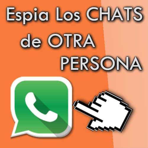 espiar chats de whatsapp