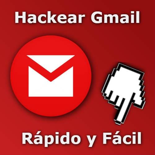 hackear gmail rápido