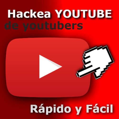 hackear youtube rápido
