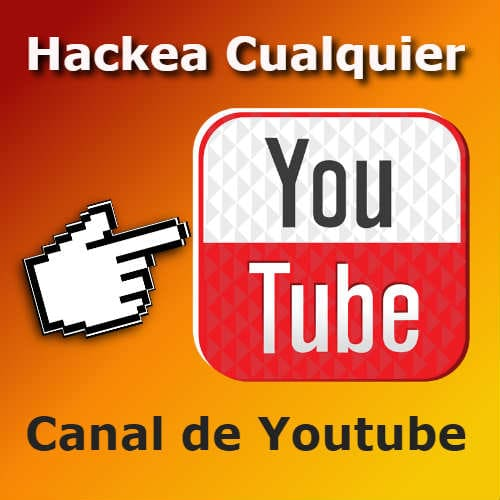 hackeando youtube